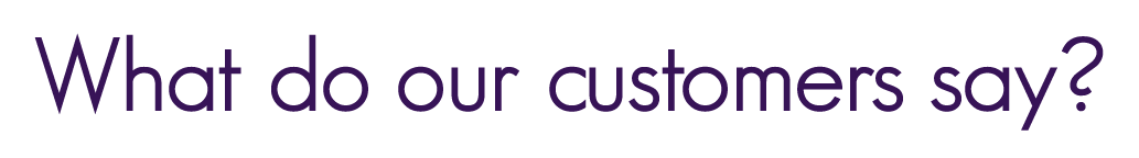 What do our customers say-23